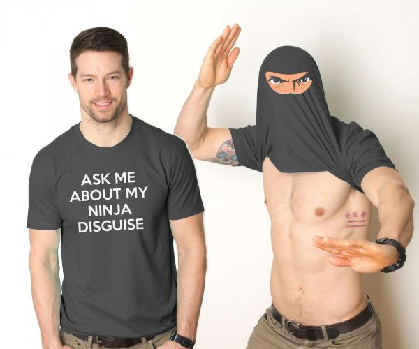 Ask Me About My Ninja Disguise T-Shirt